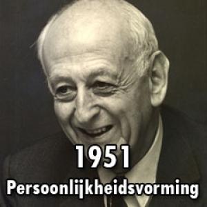 1951 – Persoonlijkheidsvorming